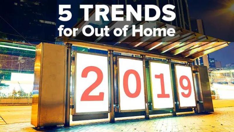 【继以夏澈于心】2019全球户外广告传媒行业发展的5大最新趋势和未来